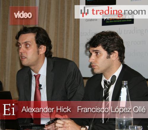 Alexander Hick y Francisco López-Ollé: Oportunidades de inversión en un mercado revuelto