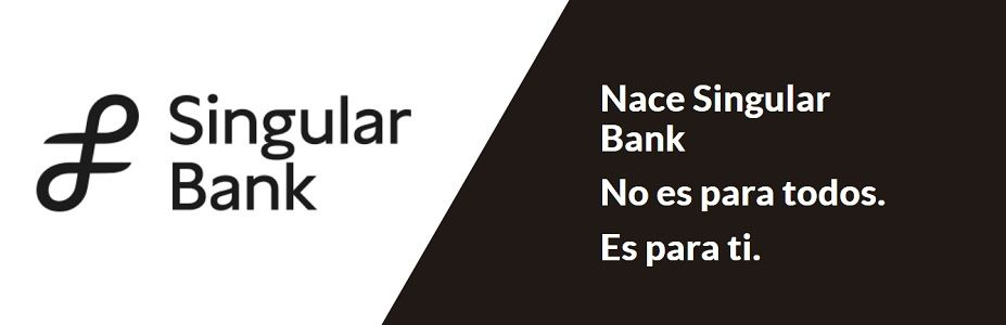 Self Bank cambia de nombre para su nueva estrategia: Singular Bank