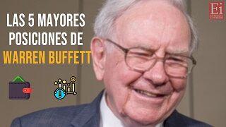 Estas son las cinco mayores posiciones de Warren Buffett
