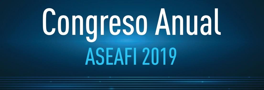 ASEAFI presente y el futuro de las ESIS en su IV Congreso anual