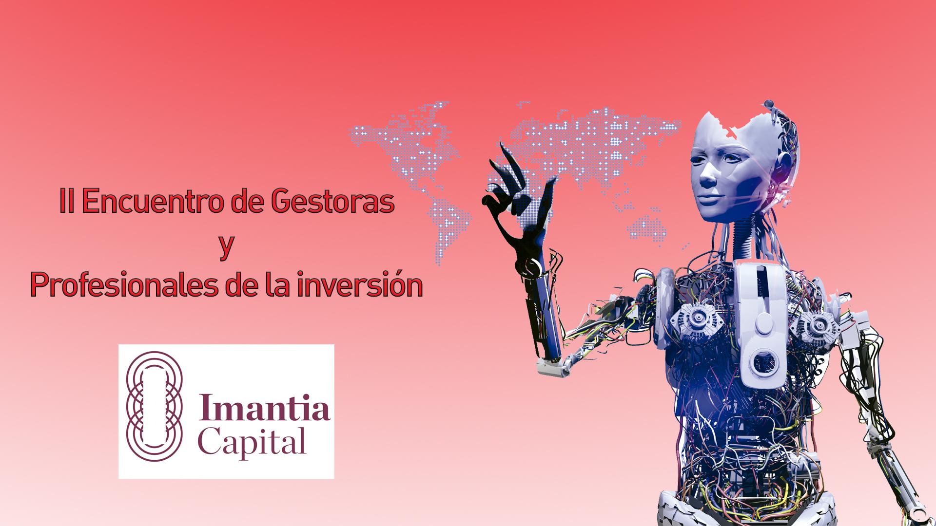 Dos fondos de Imantia Capital para el actual entorno de mercado